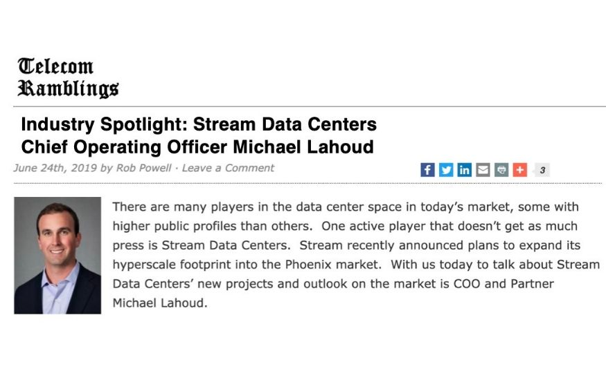 In the News: Stream Data Centers Featured in Telecom Ramblings Interview